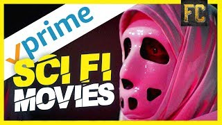 Top 10 Sci Fi Movies on Amazon Prime | Best Amazon Prime Movies Right Now | Flick Connection
