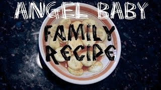 Angel Baby: Family Recipe