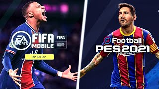 FIFA 21 Mobile vs PES 21 Mobile - Which Football Game is better?! - Football Games