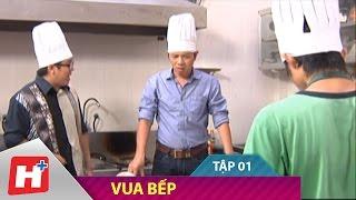 Vua Bếp | Phim hài Việt Nam | Tập 01