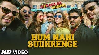 Hum Nahi Sudhrenge – Golmaal Again Hindi Video Download New Video HD