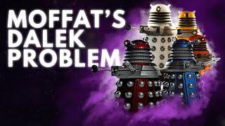 Doctor Who: Moffat's Dalek Problem | Video Essay