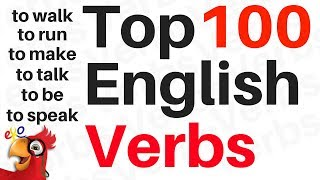 100 ENGLISH VERBS ||| Learn the Most Used Verbs In English ||| Beginner