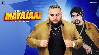 Mayajaal – Deep Jandu Ft Bohemia