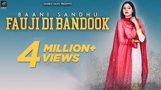 Fauji Di Bandook – Baani Sandhu