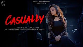 Video Casually - Mehar Vaani