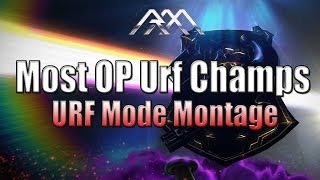 Repeat youtube video Most OP Urf Champs - Montage - League of Legends