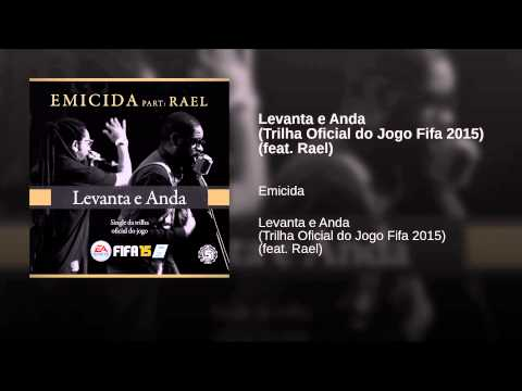 Baixar Levanta e Anda (Trilha Oficial do Jogo Fifa 2015) (feat. Rael)
