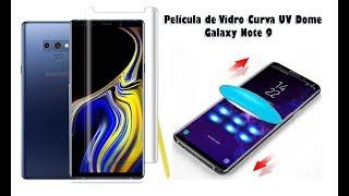 Como Instalar Pelicula de Vidro UV Dome Samsung Galaxy Note 9, S9, S9 Plus