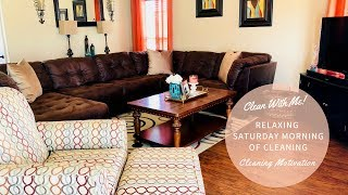 Clean With Me| Relaxing Saturday Morning Of Cleaning| Satisfying Cleaning Motivation