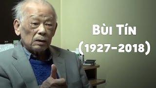 Ông Bùi Tín tiết lộ toàn bộ sự thật về Hồ Chí Minh trước khi tạ thế