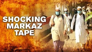 Exposed On Tape: Markaz Defiance Of Lockdown..