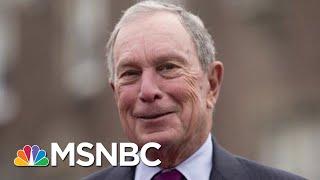 Michael Bloomberg Would Skip Early States In 2020 Bid | Velshi & Ruhle | MSNBC