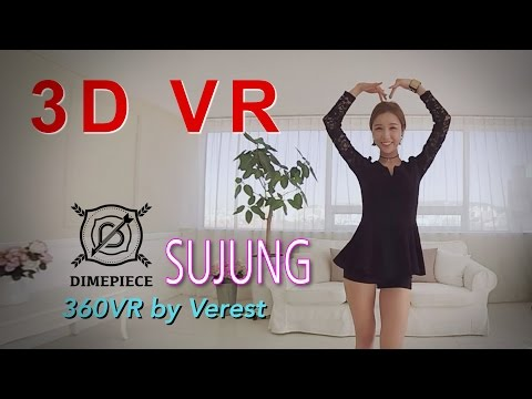 [3D 360 VR] Beautiful Girl group Dimepiece 'Sujung' by (Verest) 360 VR