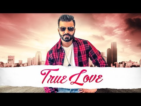 True Love: Navi Buttar (Full Song) Prince Saggu