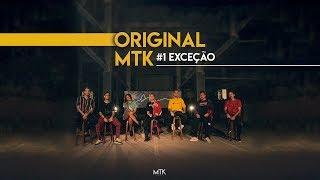 Original MTK #1 - Exceção // Lucas Muto, Meucci, Crod, Lipe, Tasdan, Lobo, Agatha (Prod. Meucci)