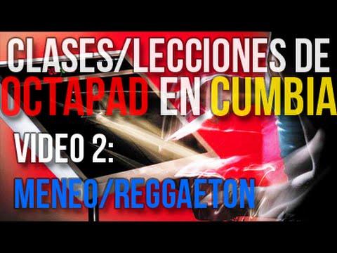 CLASES de OCTAPAD en CUMBIA | Video 2: MENEO/REGGAETON