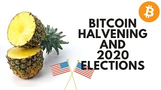 Bitcoin Halving and 2020 Election is The Perfect Storm!