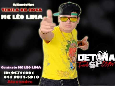Baixar MC LÉO LIMA - TEKILA NA BOCA 2013 [DJ XANDY MPC] (DETONA FUNK SP.COM)