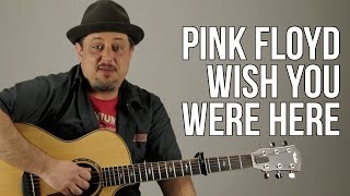 """How to Play """"Wish You Were Here"""" (Intro and Chords) - Pink Floyd"""