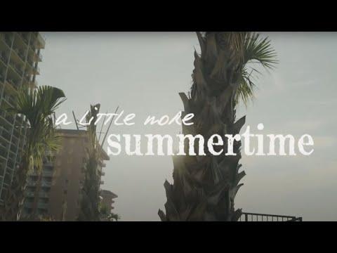 A Little More Summertime