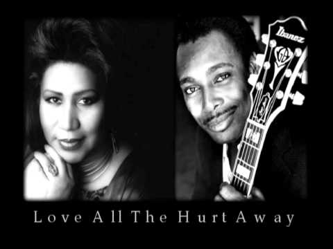 Aretha Franklin & George Benson | Love All The Hurt Away