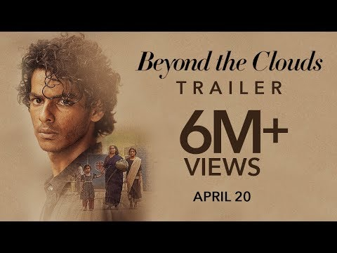 Beyond The Clouds - Official Trailer - Ishaan - Malavika