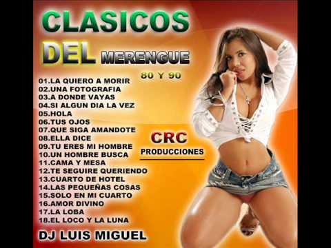 CLASICOS DEL MERENGUE 80 Y 90
