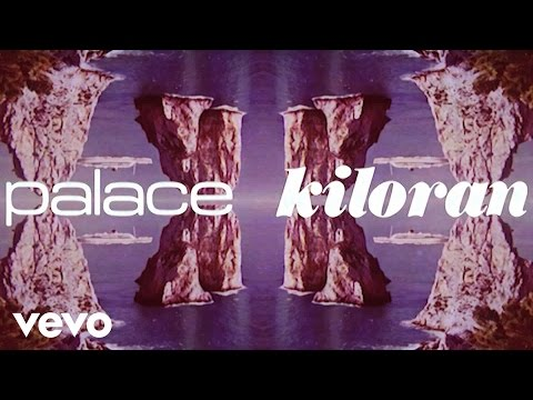 Palace - Kiloran