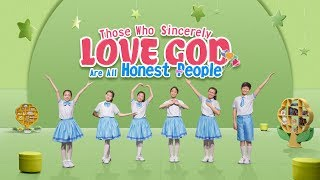 """Kids Dance Christian Song """"Those Who Sincerely Love God Are All Honest People"""" God Loves the Honest"""