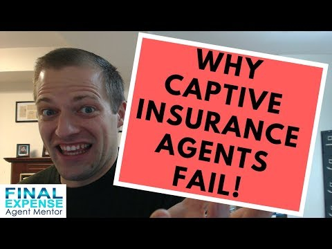 New Insurance Agent - Why Being Captive Increases Your Chances Of FAILURE!