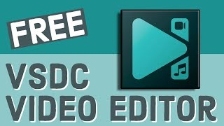 VSDC Video Editor Tutorial 2018 - FREE Video Editor