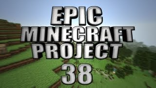 EPIC MINECRAFT PROJECT - Part 38: Underwater Madness