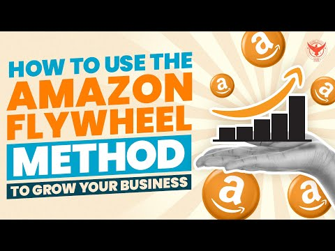 How To Use The Amazon Flywheel Method To Grow Your Business
