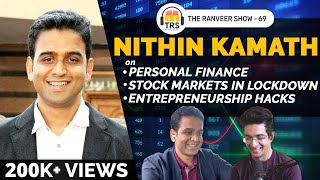Nithin Kamath On Personal Finance, Stock Markets And Entrepreneurship Hacks | The Ranveer Show 69