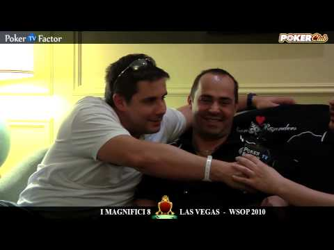 WSOP 2010 - MAGNIFICI 8 di Poker Club by LOTTOMATICA a Las Vegas Video 3 - Pokerfactor TV