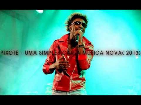 Baixar Pixote - Uma Simples Carta MUSICA NOVA (2013)