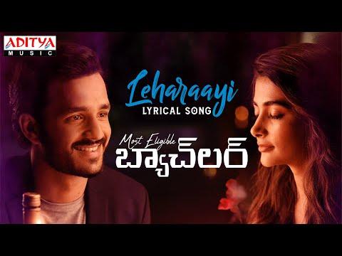 Lyrical song 'Leharaayi' from Most Eligible Bachelor ft. Akhil Akkineni, Pooja Hegde
