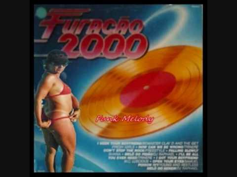 Furacão 2000 - FUNK MELODY