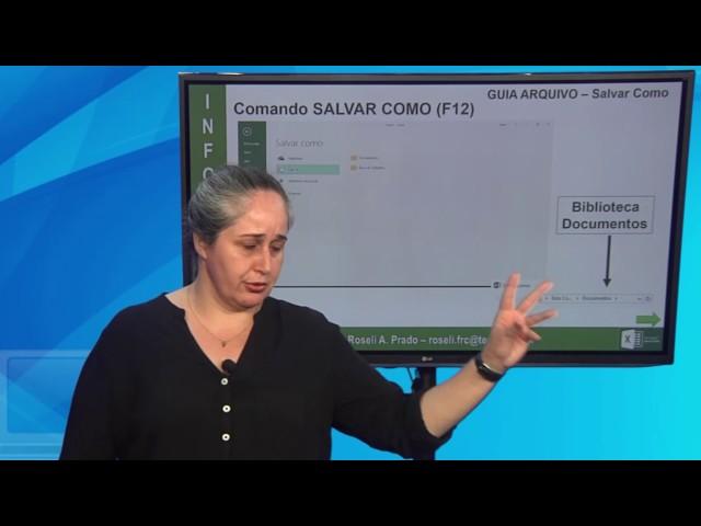 [Informática Excel 2016 - Aula 02 - Profª. Roseli Prado]