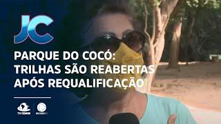 Parque do Cocó: Trilhas são reabertas após requalificação