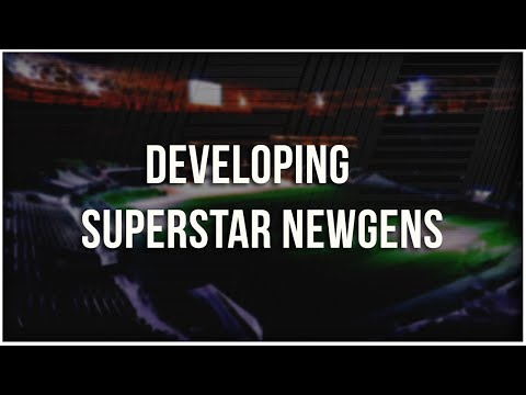 Developing SUPERSTAR NEWGENS  - Football Manager