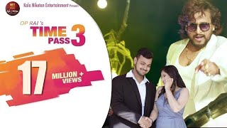 Time Pass 3 – TR Ft Anjali Raghav