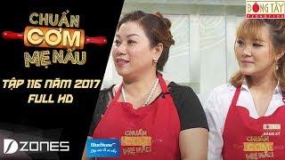 Chuẩn Cơm Mẹ Nấu   Tập 116 Full HD: Thuỳ Chi -Phương Toàn  (08/10/2017)
