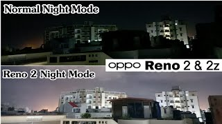 Oppo Reno 2 Ultra Night Mode Test, i m Shocked, It's Amazing | All Stuff