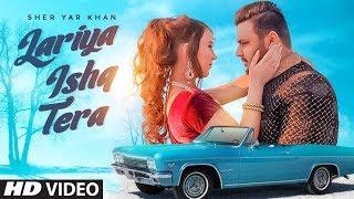 Lariya Ishq Tera – Sher Yar Khan