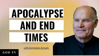 Apocalypse and the End Time - Benjamin Baruch - 1
