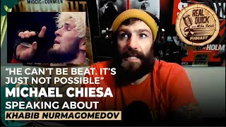 He can't be beat. It's just not possible. Michael Chiesa on Khabib Nurmagomedov | Mike Swick Podcast