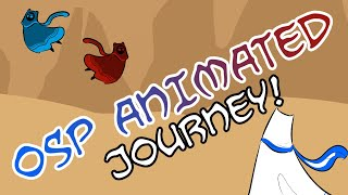 OSP ANIMATED: Journey