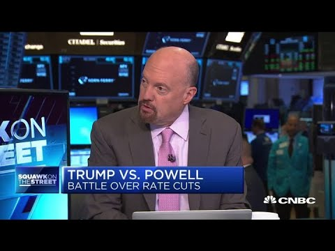Cramer: Stocks would probably rise if Trump removed Powell as Fed chair